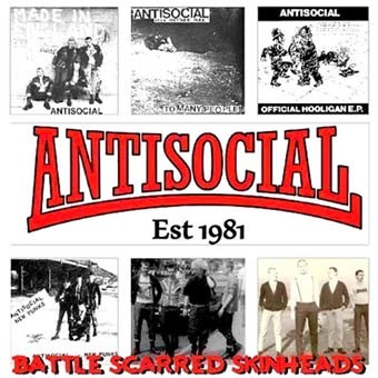 Antisocial: Battle scarred skinheads LP